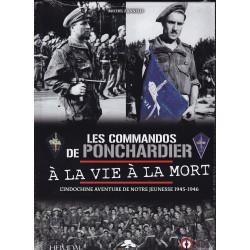 LES COMMANDOS DE PONCHARDIER – A LA VIE A LA MORT