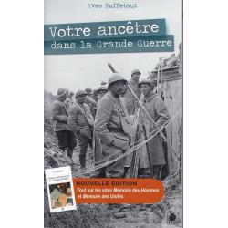 Votre Ancêtre dans la Grande Guerre - Nouvelle Edition - Mémoire des Hommes & des Unités