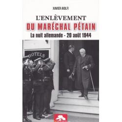 L'ENLÈVEMENT DU MARÉCHAL PÉTAIN
