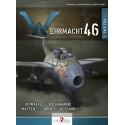WEHRMACHT 46 - L'arsenal du Reich - Volume 2, Luftwaffe, Kriegsmarine, Waffen-SS, armes nucléaires, radiologiques et chimiques