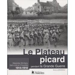 LE PLATEAU PICARD pendant la Grande Guerre