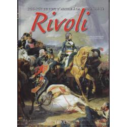 1796-1797 : Du pont d'Arcole à la Bataille de Rivoli