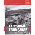La 1ere Armée française, Vosges Alsace 1944-1945