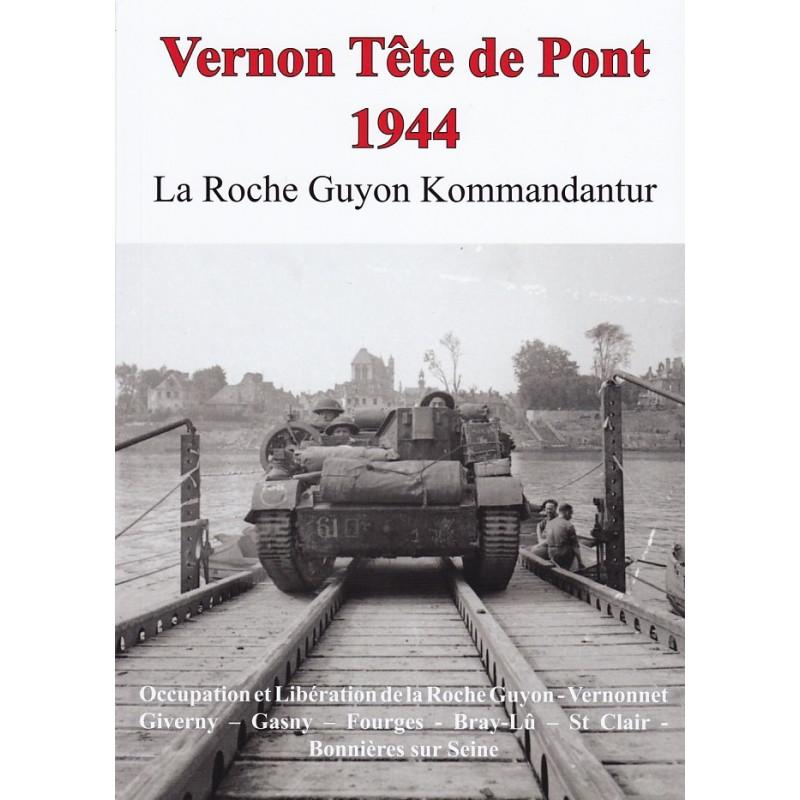 VERNON Tête de Pont 1944 - LA ROCHE GUYON Kommandantur