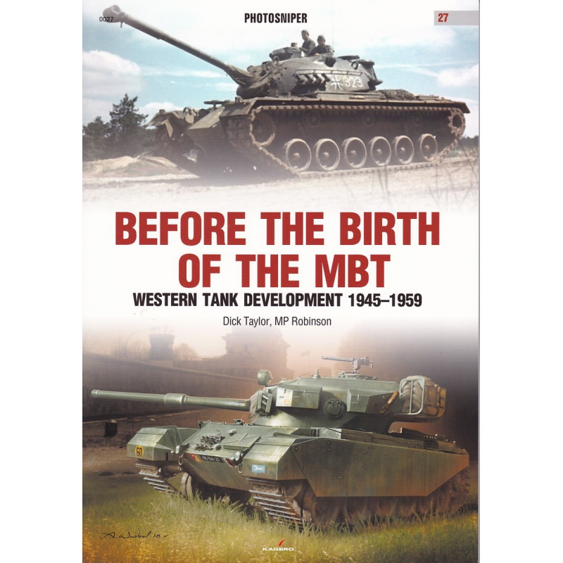 Before the Birth of the MBT - Western Tank Development 1945-1959
