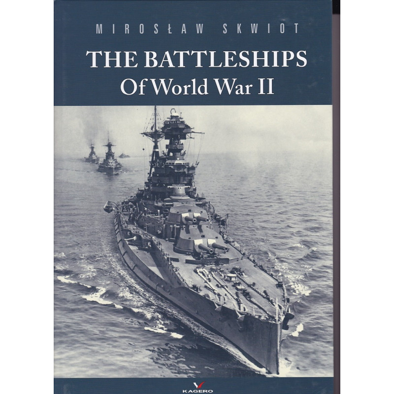 The Battleships of World War Two  Vol 1