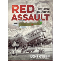 RED ASSAULT - Soviet Airborne Forces, 1930-1941