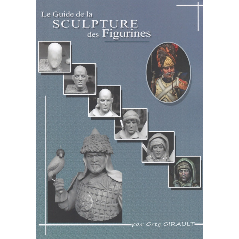 Le Guide de la Sculpture des Figurines
