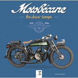 MOTOBECANE, LES DEUX TEMPS 1921-1984