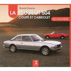 LA PEUGEOT 504 COUPÉ CABRIOLET DE MON PERE
