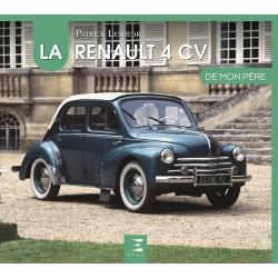 LA RENAULT 4 CV DE MON PERE 1947-1961