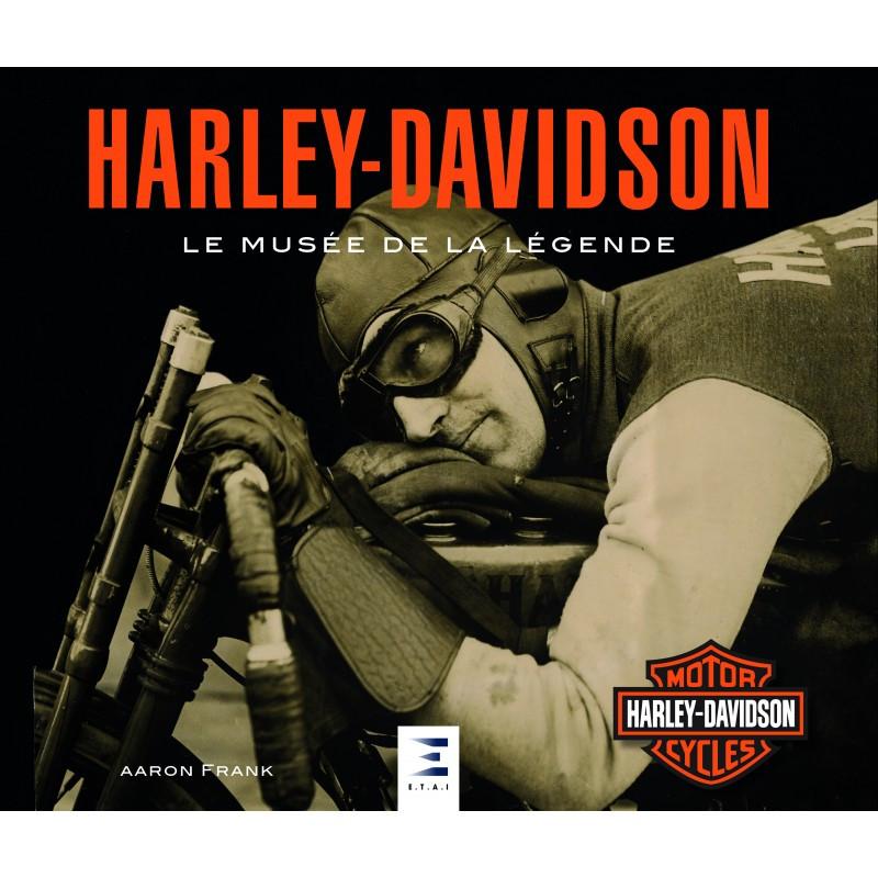 HARLEY-DAVIDSON, LE MUSÉE DE LA LÉGENDE