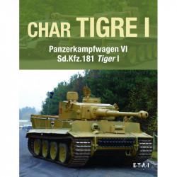 CHAR TIGRE PANZERKAMPFWAGEN VI TIGER 1 AUSF.E