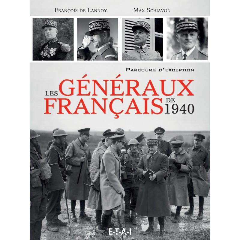 LES GÉNÉRAUX FRANÇAIS DE 1940