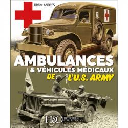 AMBULANCES & VÉHICULES MÉDICAUX DE L'U.S. ARMY