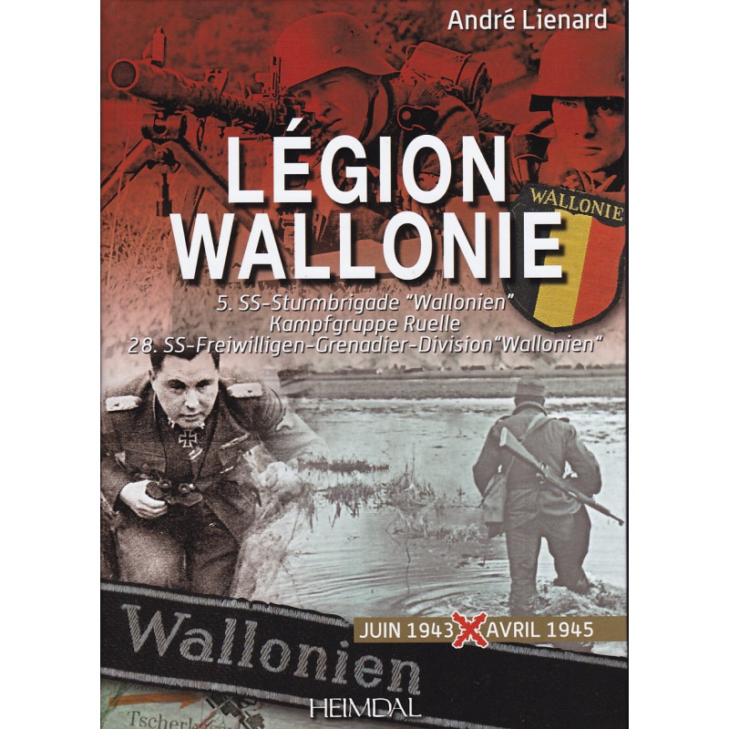LEGION WALLONIE Tome 2 Juillet 1943-1945