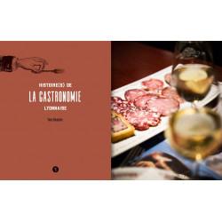Histoire(s) de la Gastronomie Lyonnaise