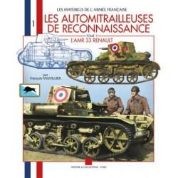 Les automitrailleuses de reconnaissance t.1 - L'amr 33 Renault
