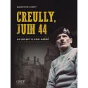 CREULLY Juin 1944 - Un secret si bien gardé