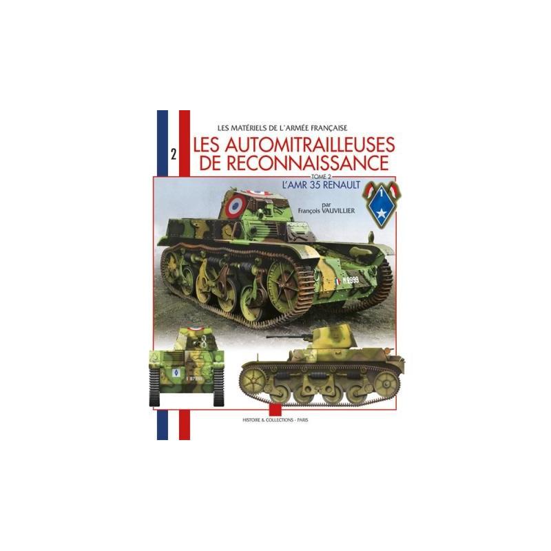 Les automitrailleuses de reconnaissance Tome 2 L'AMR 35 Renault