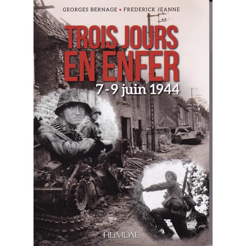 TROIS JOURS EN ENFER, 7-9 JUIN 1944