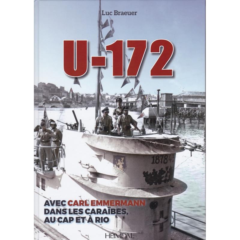 U-172 - Commandant Carl Emmermann dans les Caraïbes, au Cap et à Rio