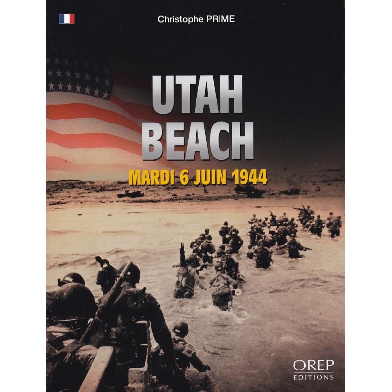 UTAH BEACH - Mardi 6 juin 1944