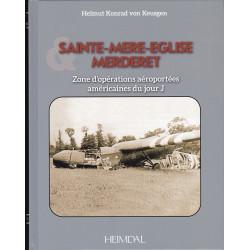 SAINTE-MERE-EGLISE MERDERET - Zone d'opérations aéroportées du Jour-J