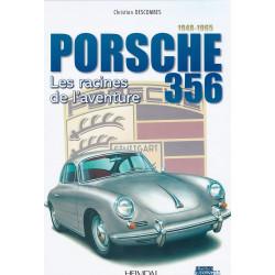PORSCHE 356 - Les Racines de l'Aventure 1948 - 1965