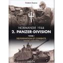 2. PANZER-DIVISION - Tome 1 - Reformation et Combats - Janvier à juin 1944