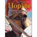 HOPLITE - Le premier guerrier de l'Histoire