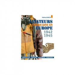 AVIATEURS AMÉRICAINS EN EUROPE, 1942 - 1945