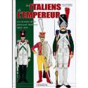LES ITALIENS DE L'EMPEREUR - Les armées de la péninsule italienne 1800-1815
