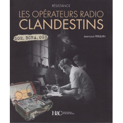 LES OPERATEURS RADIO CLANDESTIN