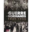 La Guerre des Normands 1939-1945