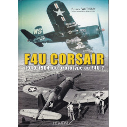 VOUGHT F4U CORSAIR 1940 - 1964, du prototype au F4U-7