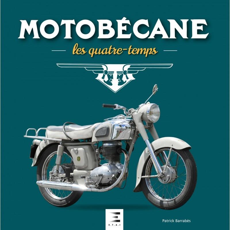 MOTOBÉCANE, LES QUATRE-TEMPS 1927 - 1984 ETAI