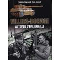 VILLERS-BOCAGE - Autopsie d'une bataille