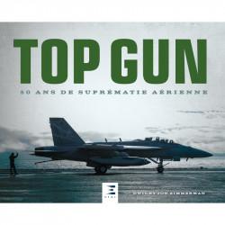 TOP GUN, 50 ANS DE SUPRÉMATIE AÉRIENNE