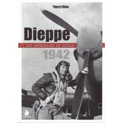 Dieppe 1942 - Les américains en action