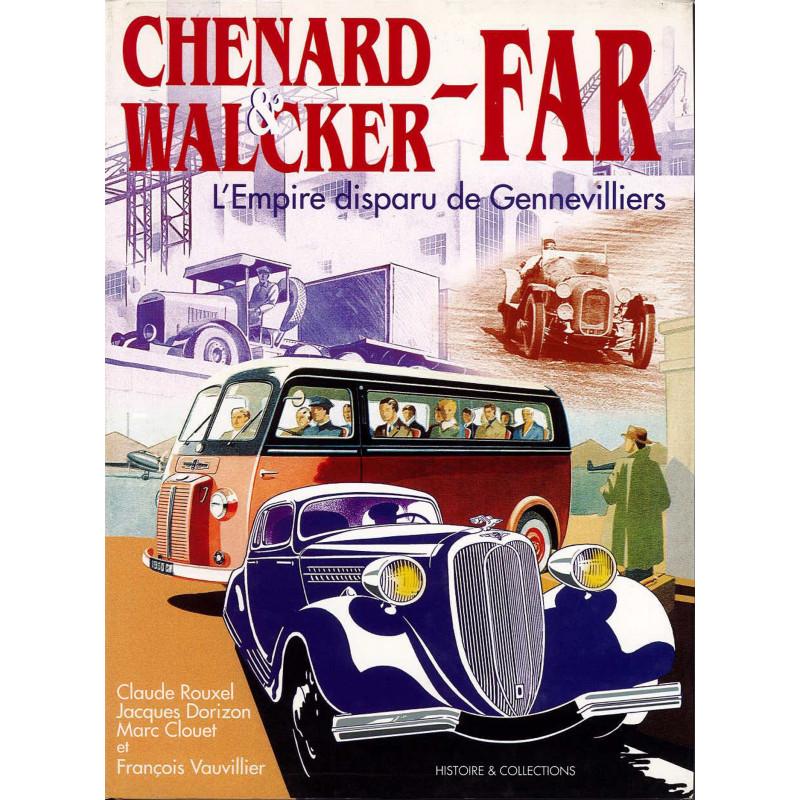 Chenard & Walcker Far : L'empire disparu de Gennevilliers