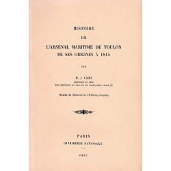 HISTOIRE DE L'ARSENAL MARITIME DE TOULON DE SES ORIGINES A 1815.