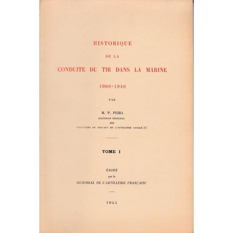 Historique de la conduite du tir dans la Marine: 1900-1940 Tomes 1, 2 et 3