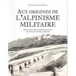 Aux origines de l'alpinisme militaire