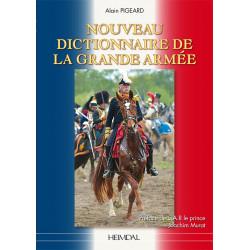 NOUVEAU DICTIONNAIRE DE LA GRANDE ARMEE