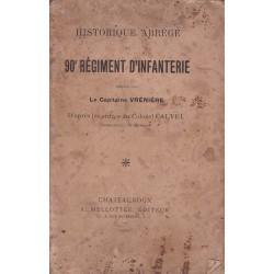 HISTORIQUE ABREGE DU 90E RÉGIMENT D'INFANTERIE
