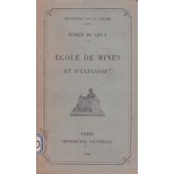 ECOLE DE MINES ET D'EXPLOSIF – ECOLE DU GENIE
