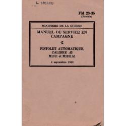 FM 23-35 Manuel de Service en Campagne – Pistolet Automatique Calibre .45 M1911 et M1911A1