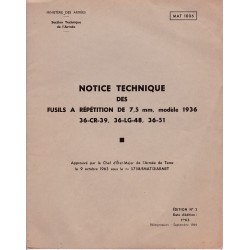MAT 1006 NOTICE TECHNIQUE DES FUSILS À REPETITION DE 7.5MM MODELE 1936 36-CR-39  36-LG-48  36-51