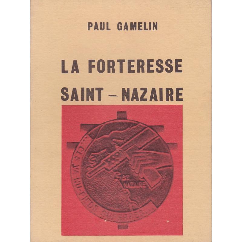 LA FORTERESSE SAINT-NAZAIRE